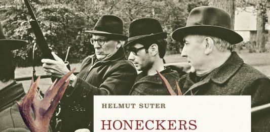 Helmut Suter - Honeckers letzter Hirsch
