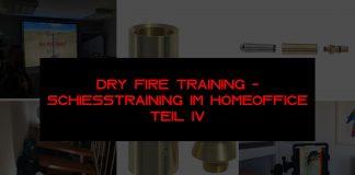 Beitragsbild Dry Fire Training Teil IV